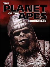 The Planet of the Apes Chronicles, edited by Paul A. Woods